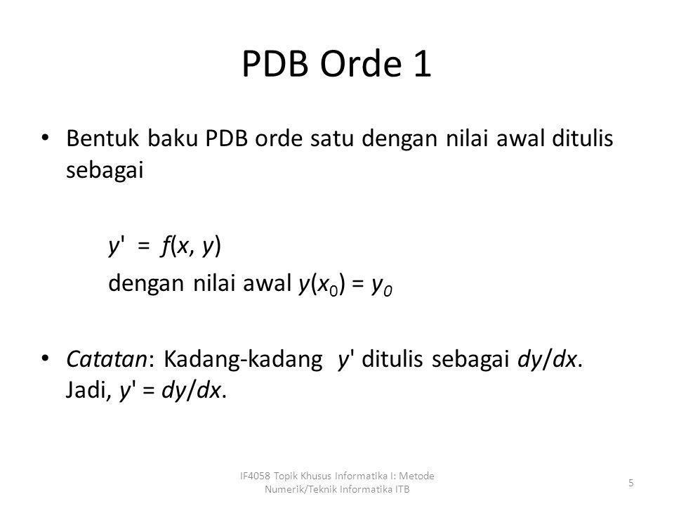PDB Orde 1 Bentuk baku PDB orde satu dengan nilai awal ditulis sebagai