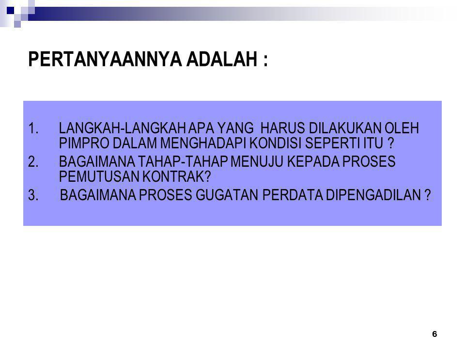 PERTANYAANNYA ADALAH :