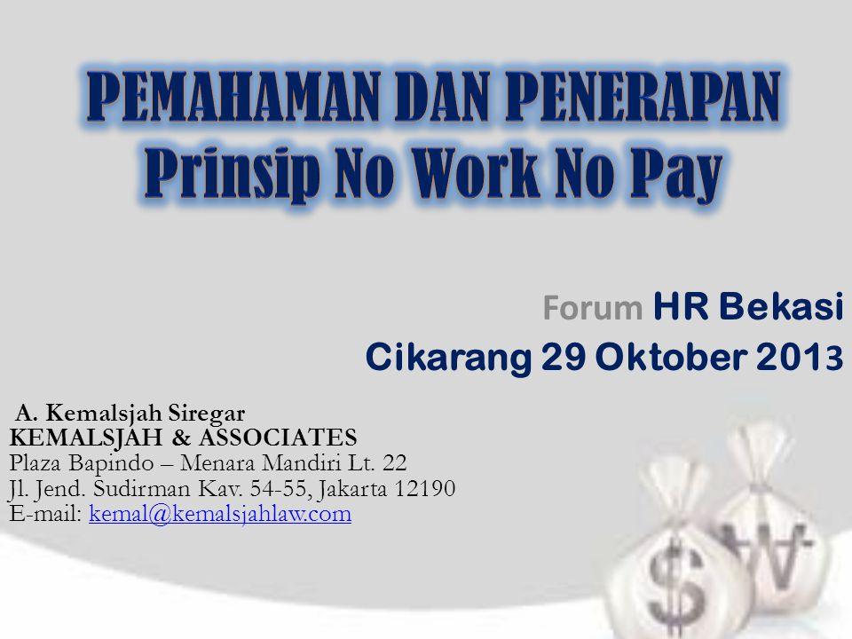 PEMAHAMAN DAN PENERAPAN Prinsip No Work No Pay