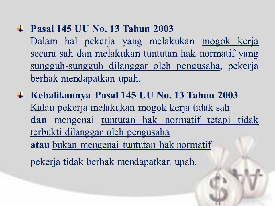 Kebalikannya Pasal 145 UU No. 13 Tahun 2003