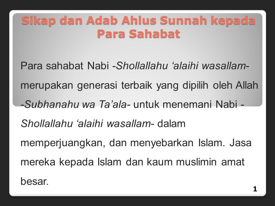 Sikap dan Adab Ahlus Sunnah kepada Para Sahabat