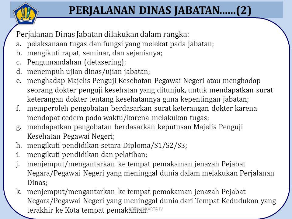 PERJALANAN DINAS JABATAN......(2)