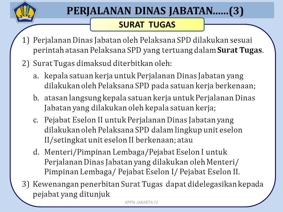 PERJALANAN DINAS JABATAN......(3)