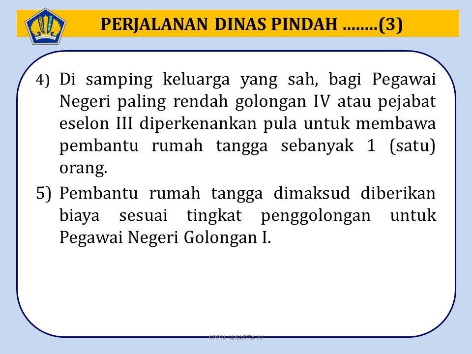 PERJALANAN DINAS PINDAH ........(3)