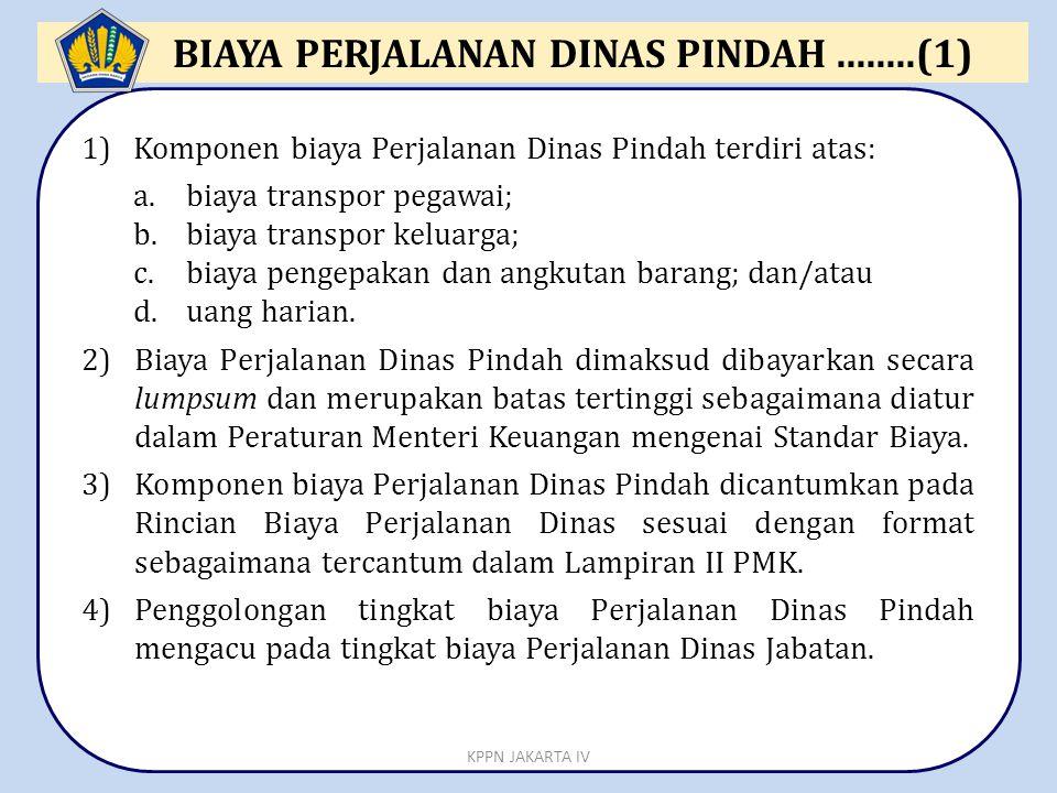 BIAYA PERJALANAN DINAS PINDAH ........(1)
