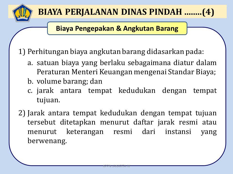 BIAYA PERJALANAN DINAS PINDAH ........(4)