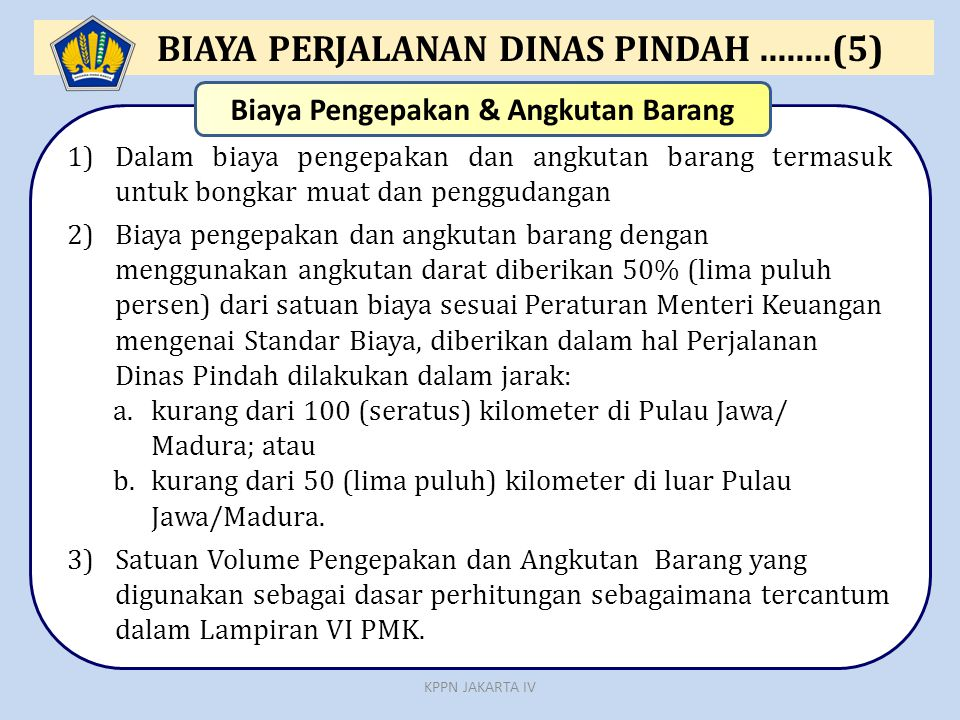 BIAYA PERJALANAN DINAS PINDAH ........(5)