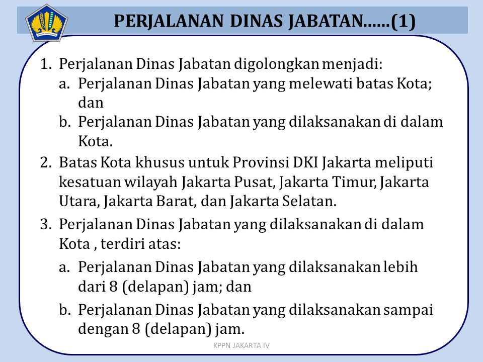 PERJALANAN DINAS JABATAN......(1)