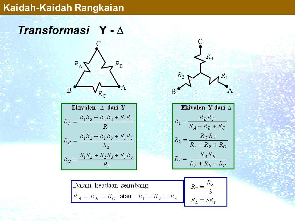 Transformasi Y -  Kaidah-Kaidah Rangkaian R3 A B C R1 R2 RC A B C RA