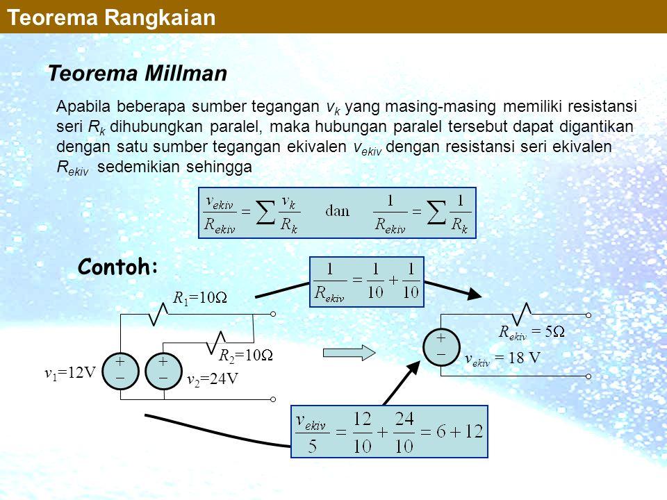Teorema Rangkaian Teorema Millman Contoh: