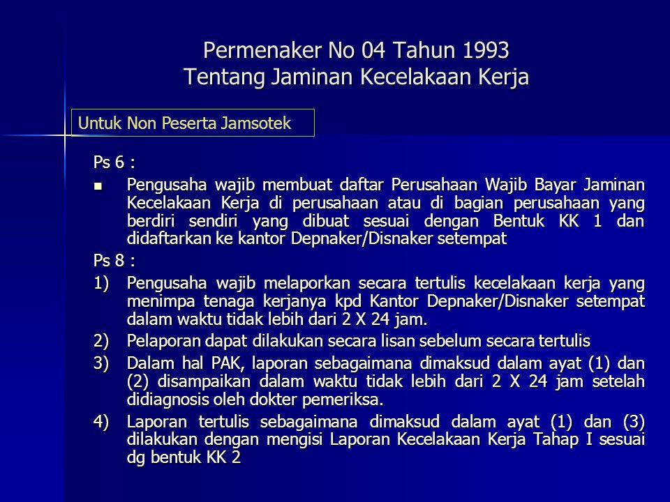 Permenaker No 04 Tahun 1993 Tentang Jaminan Kecelakaan Kerja