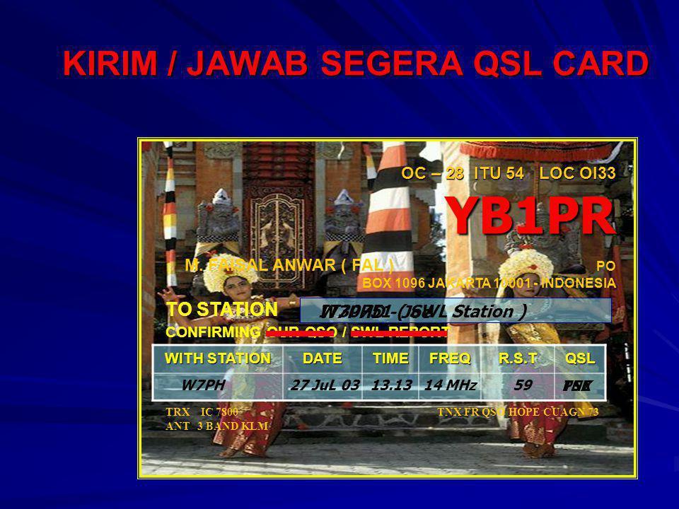 KIRIM / JAWAB SEGERA QSL CARD