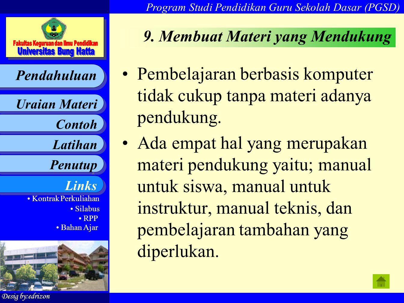 9. Membuat Materi yang Mendukung