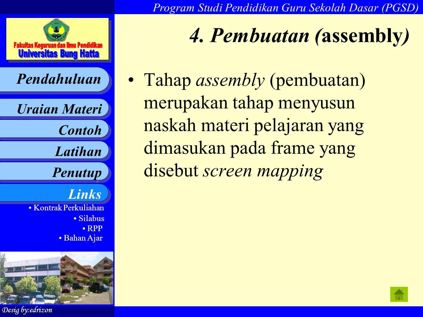 4. Pembuatan (assembly)