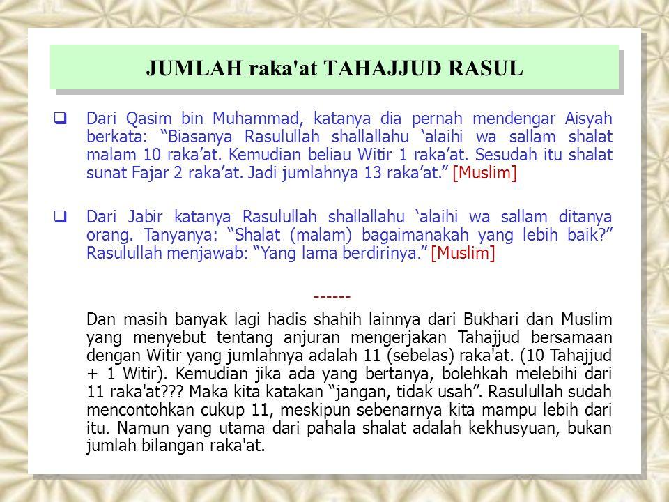 JUMLAH raka at TAHAJJUD RASUL