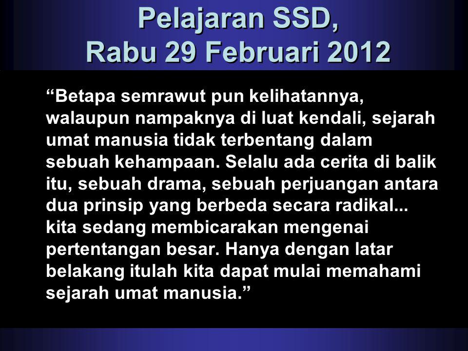 Pelajaran SSD, Rabu 29 Februari 2012
