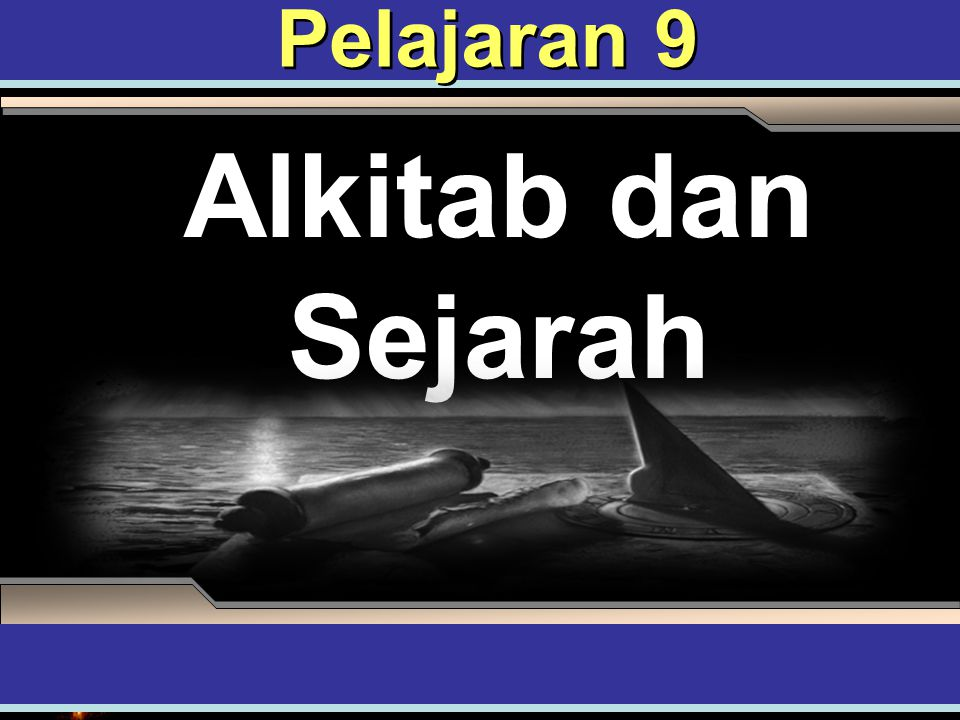Alkitab dan Sejarah Pelajaran 9 ADAPT it! Teaching Approach