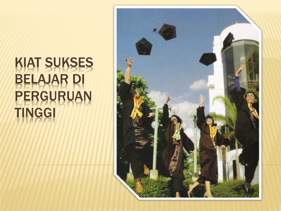 Kiat Sukses Belajar di Perguruan Tinggi