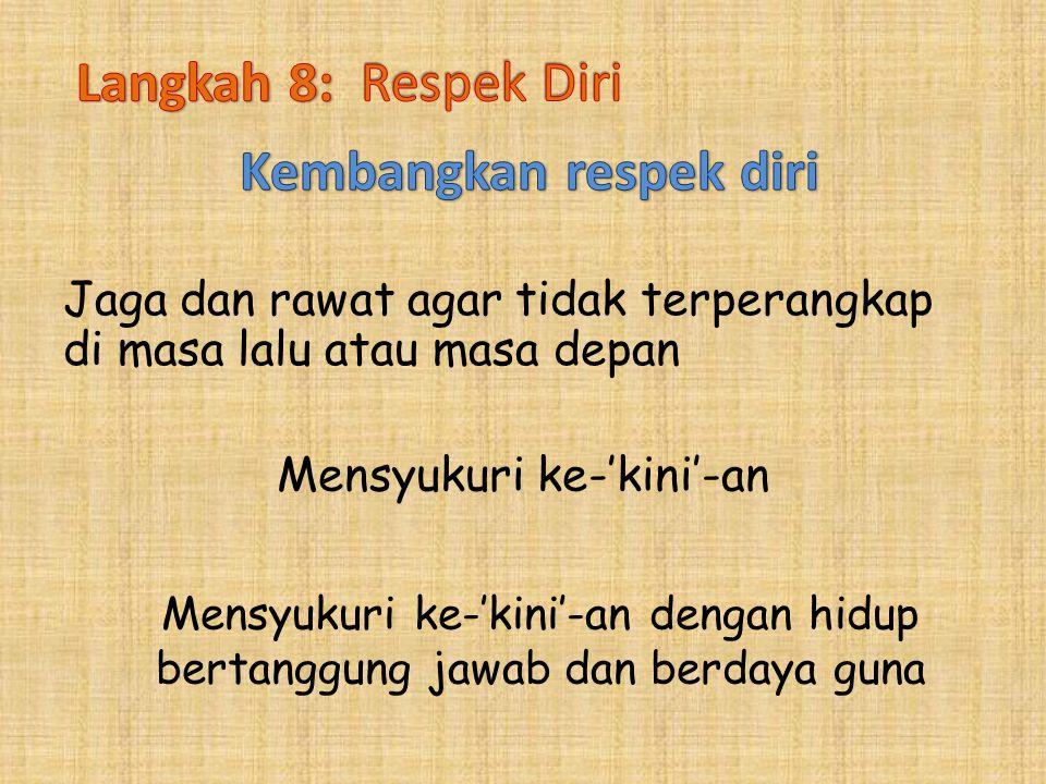 Kembangkan respek diri