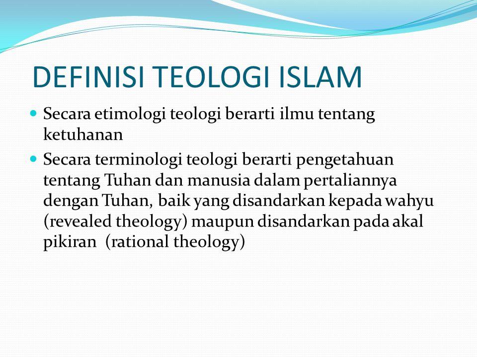 DEFINISI TEOLOGI ISLAM