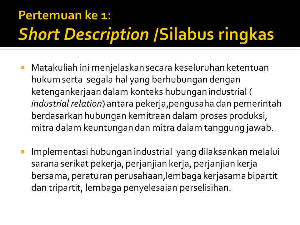 Pertemuan ke 1: Short Description /Silabus ringkas