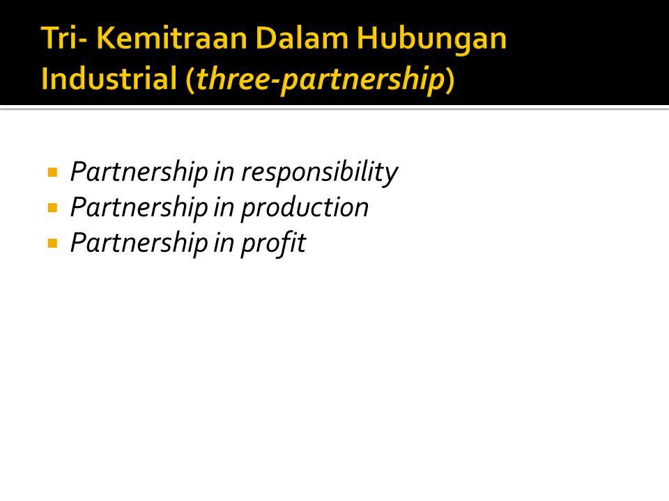 Tri- Kemitraan Dalam Hubungan Industrial (three-partnership)