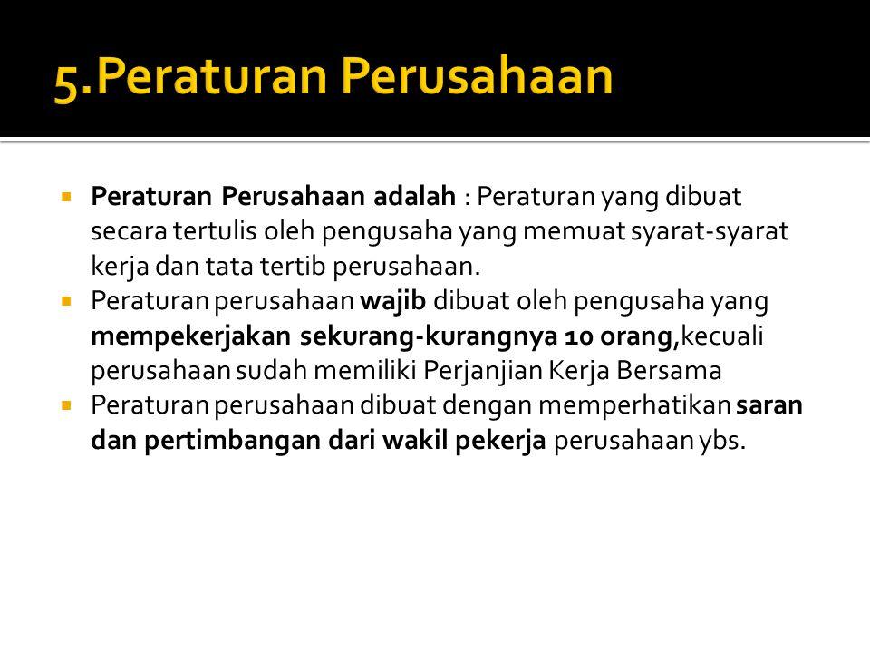 5.Peraturan Perusahaan