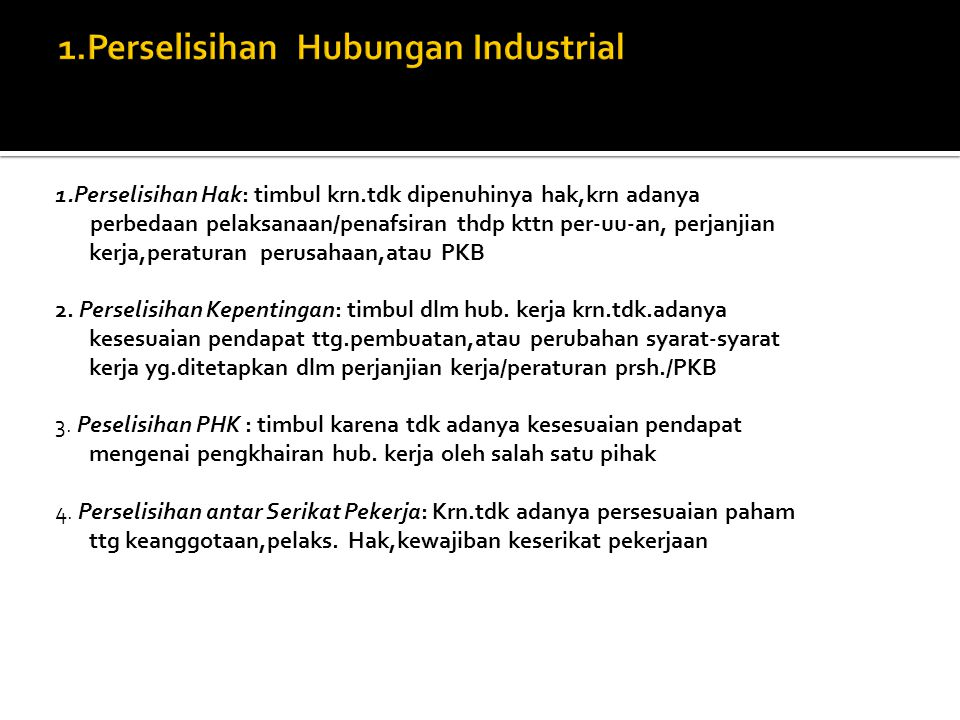 1.Perselisihan Hubungan Industrial