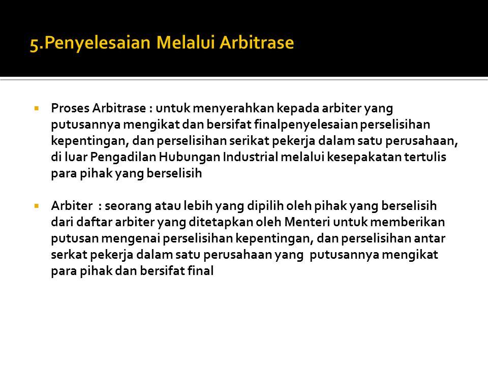 5.Penyelesaian Melalui Arbitrase
