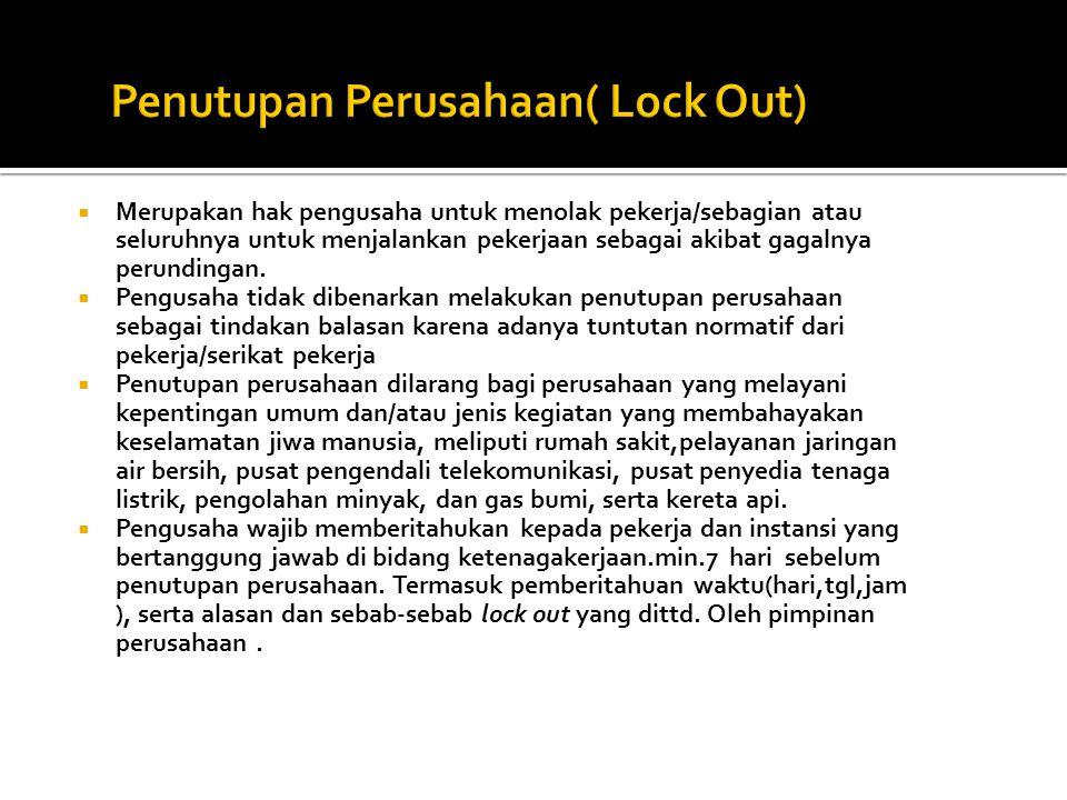 Penutupan Perusahaan( Lock Out)