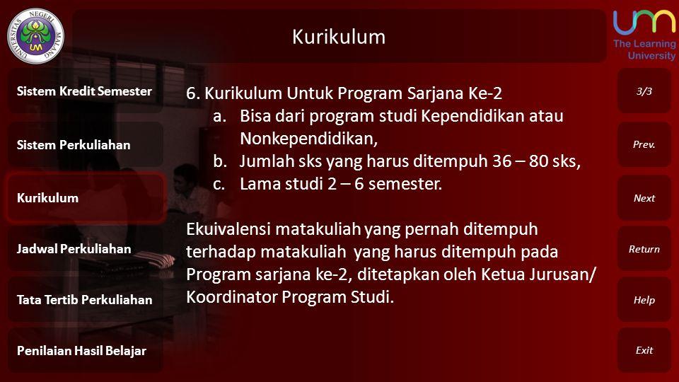 Kurikulum 6. Kurikulum Untuk Program Sarjana Ke-2
