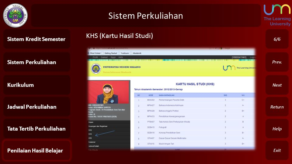Sistem Perkuliahan KHS (Kartu Hasil Studi) Sistem Kredit Semester