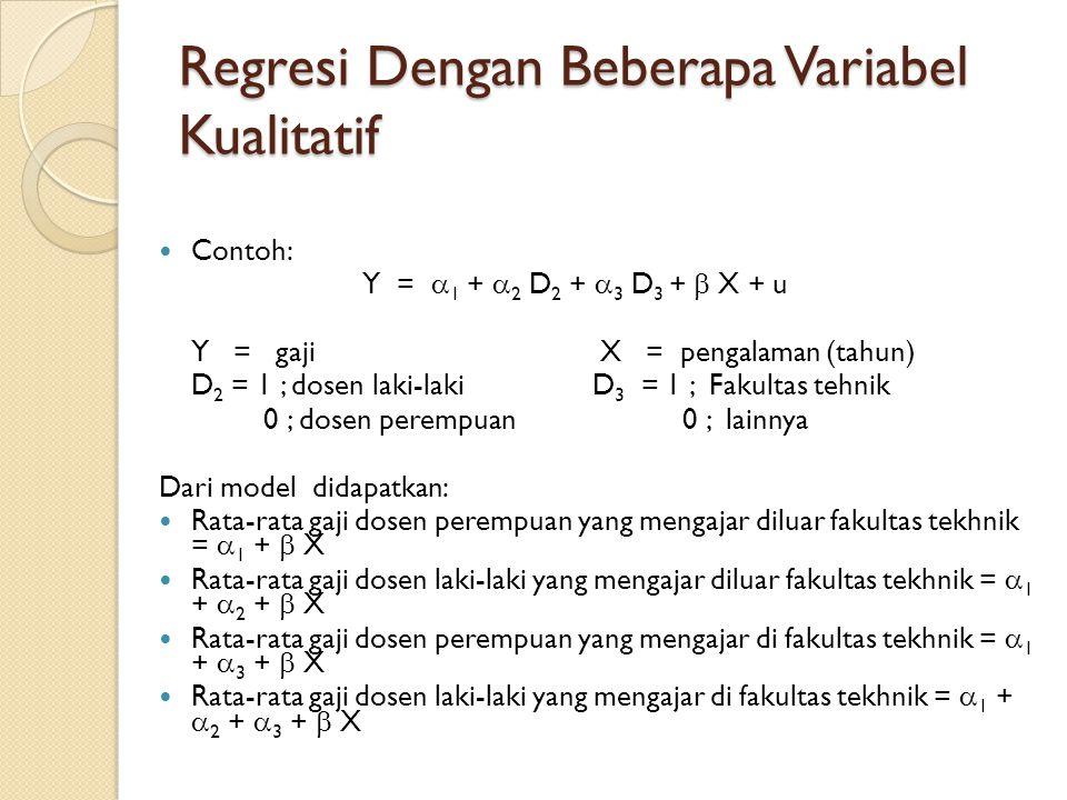 Regresi Dengan Beberapa Variabel Kualitatif