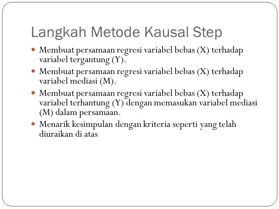 Langkah Metode Kausal Step