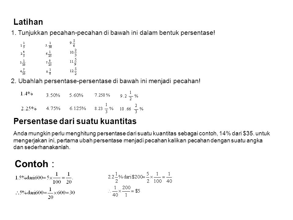 Contoh : Latihan Persentase dari suatu kuantitas