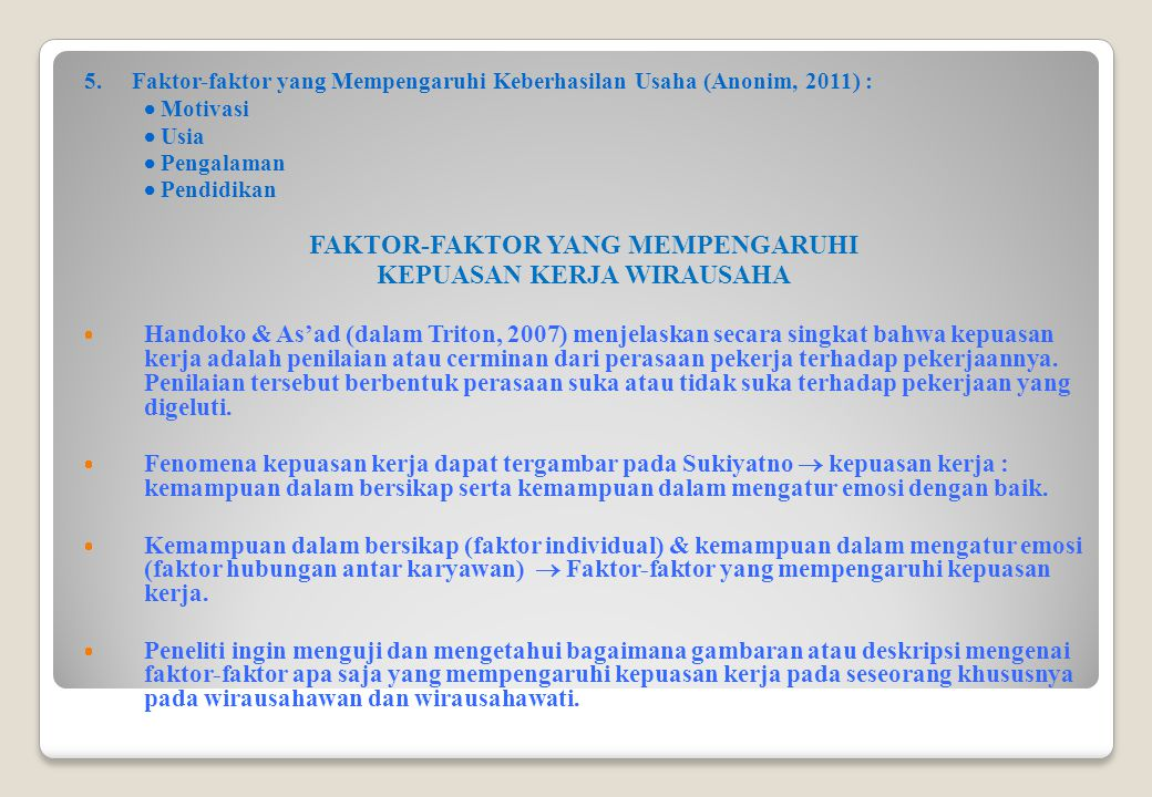 FAKTOR-FAKTOR YANG MEMPENGARUHI KEPUASAN KERJA WIRAUSAHA