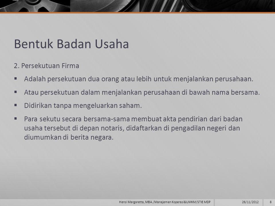 Bentuk Badan Usaha 2. Persekutuan Firma
