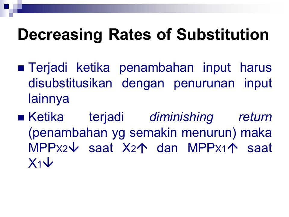 Decreasing Rates of Substitution