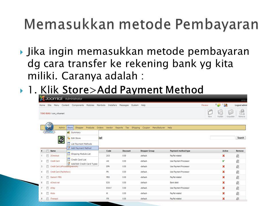 Memasukkan metode Pembayaran