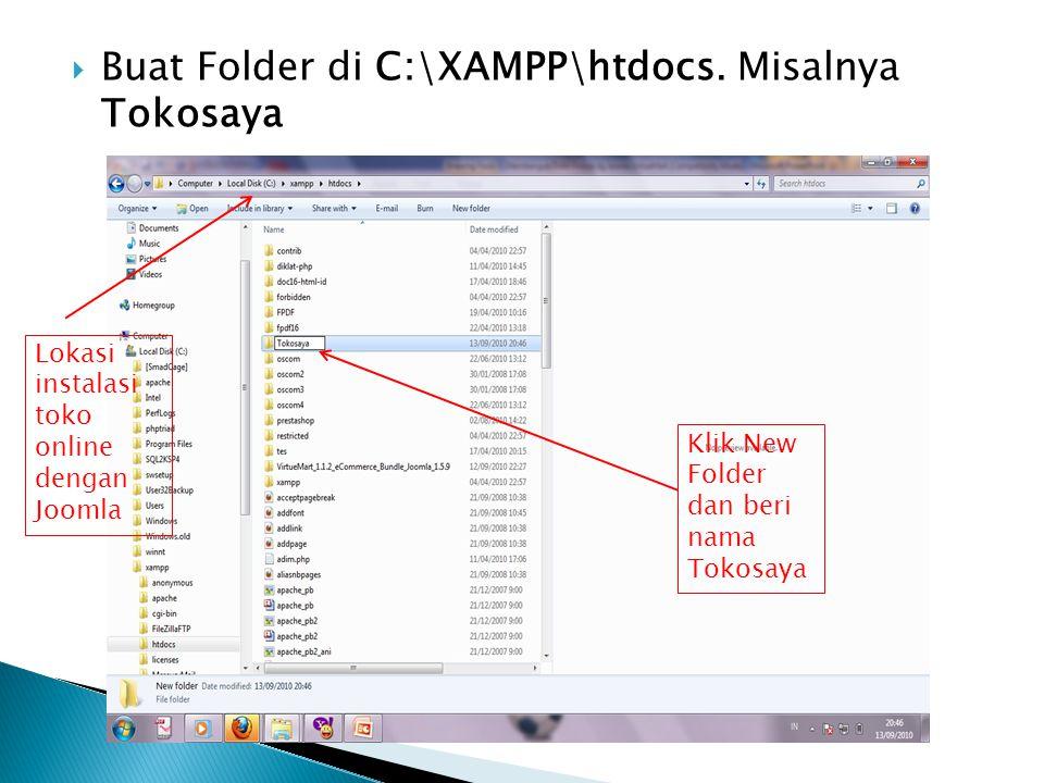 Buat Folder di C:\XAMPP\htdocs. Misalnya Tokosaya
