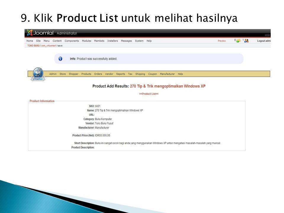 9. Klik Product List untuk melihat hasilnya