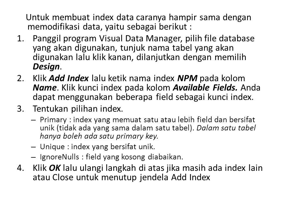 Tentukan pilihan index.