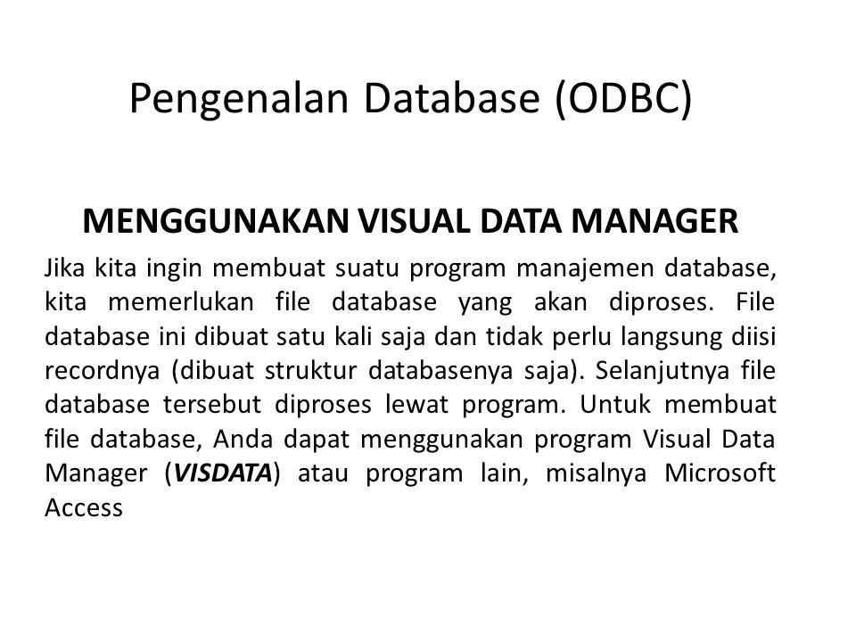 Pengenalan Database (ODBC)