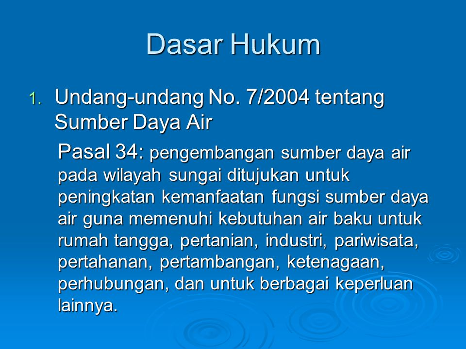 Dasar Hukum Undang-undang No. 7/2004 tentang Sumber Daya Air