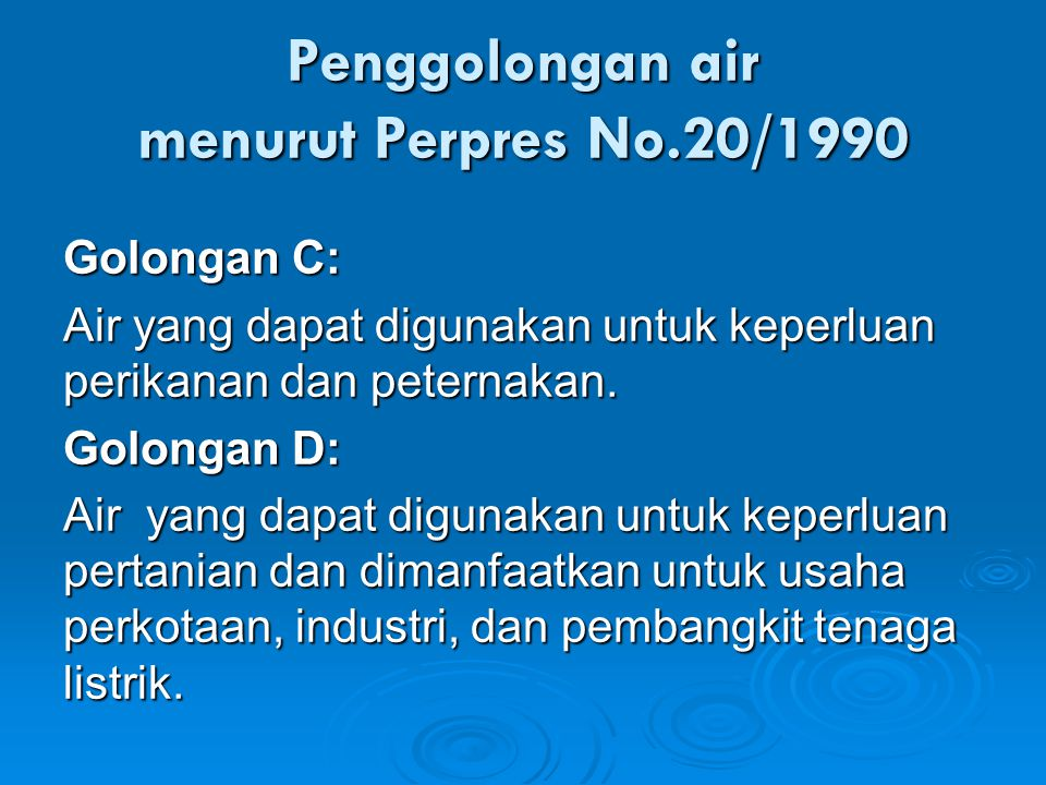 Penggolongan air menurut Perpres No.20/1990