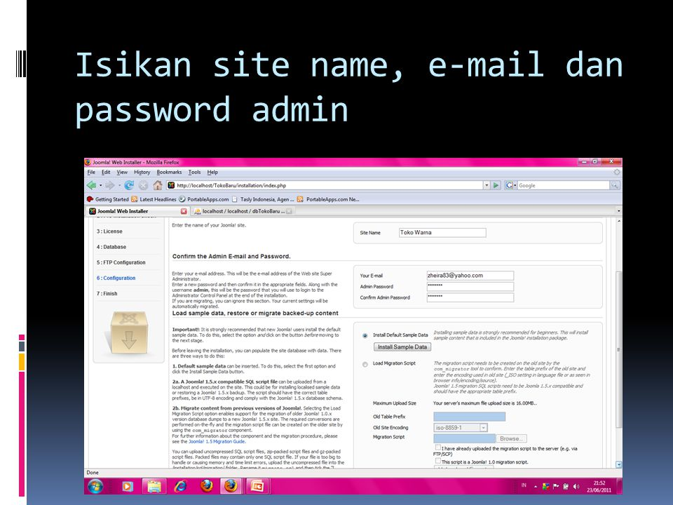 Isikan site name, e-mail dan password admin