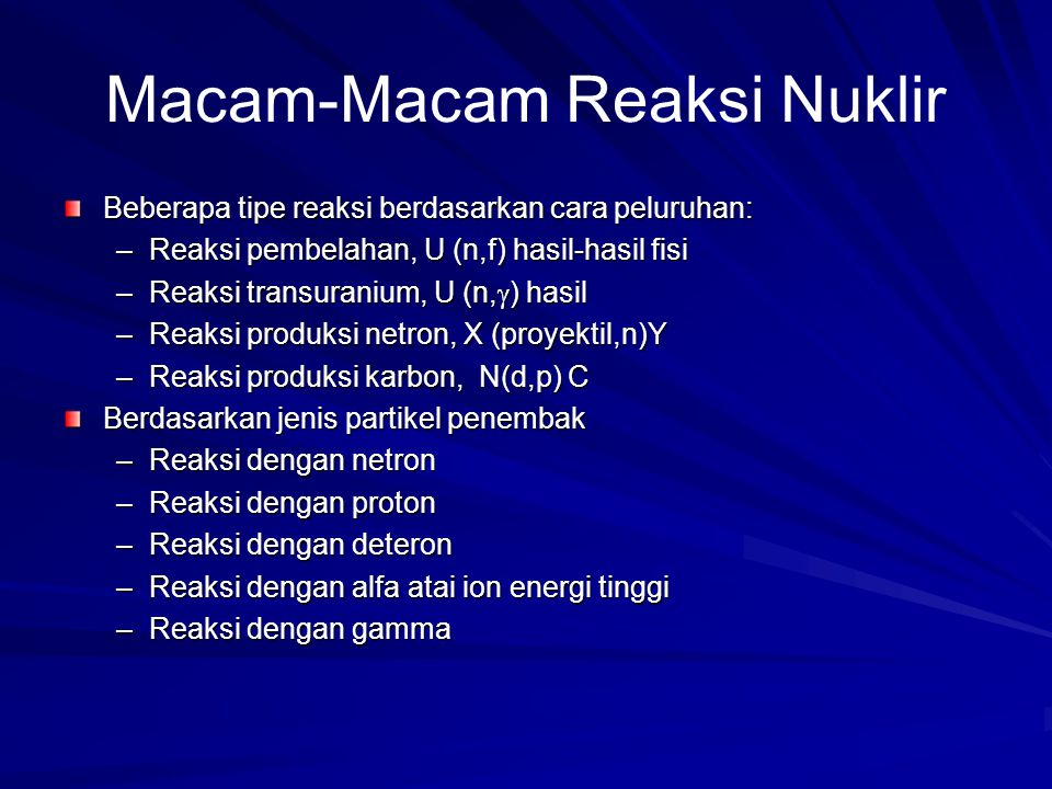 Macam-Macam Reaksi Nuklir