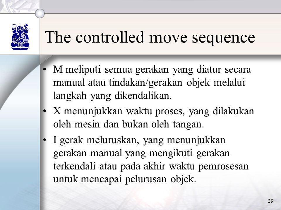The controlled move sequence