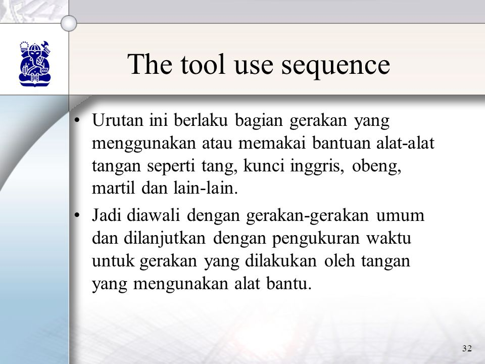 The tool use sequence