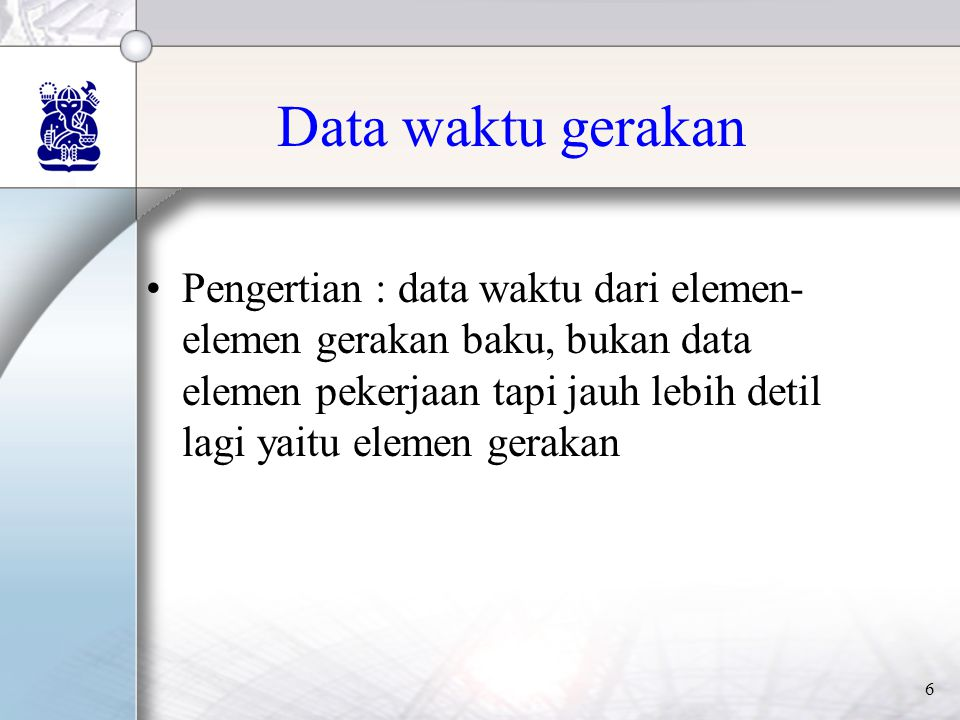 Data waktu gerakan
